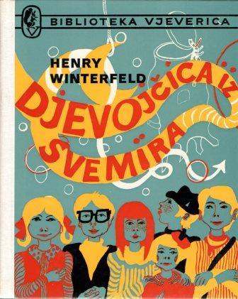 Henry Winterfeld: DJEVOJČICA IZ SVEMIRA