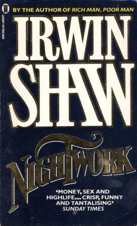 Irwin Shaw: NIGHTWORK