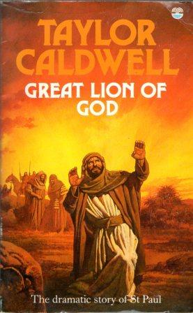 Taylor Caldwell: GREAT LION OF GOD