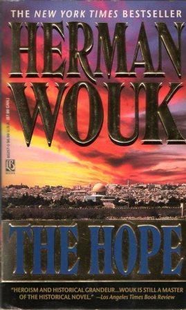 Herman Wouk: THE HOPE