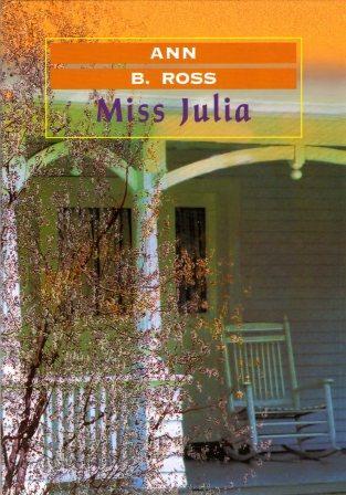 Ann B. Ross: MISS JULIA