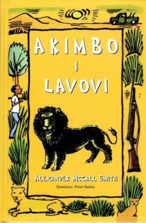 Alexander McCall Smith: AKIMBO I LAVOVI