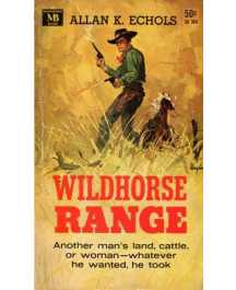 Allan K. Echols: WILDHORSE RANGE