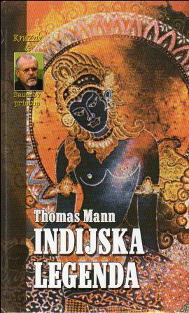Thomas Mann: INDIJSKA LEGENDA