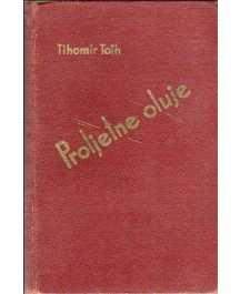 Tihomir Toth: PROLJETNE OLUJE