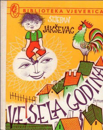 Stjepan Jakševac: VESELA GODINA