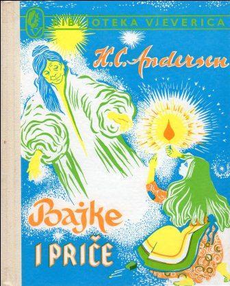 Hans Christian Andersen: BAJKE I PRIČE