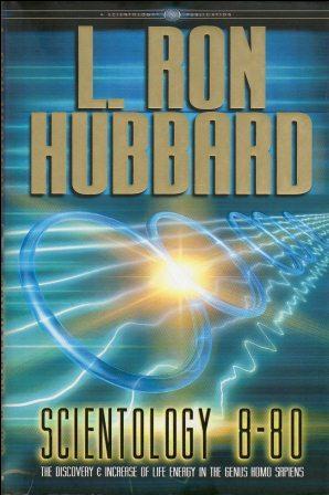 L. Ron Hubbard: SCIENTOLOGY 8-80