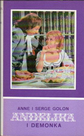 Anne i Serge Golon: ANĐELIKA I DEMONKA 1-2