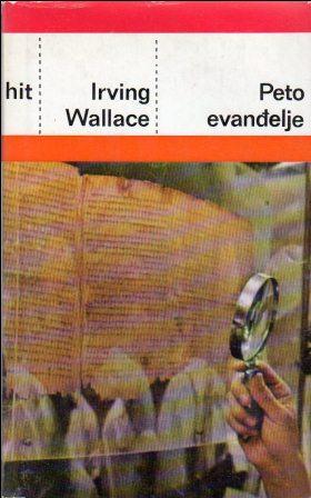 Irving Wallace: PETO EVANĐELJE