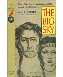 A. B. Guthrie, Jr.: THE BIG SKY