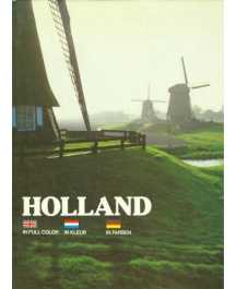 A. Groen i Paul C. Pet: HOLLAND IN FULL COLOR