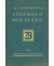 A. t'Serstevens: LEGENDA O DON JUANU