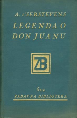 A. t'Serstevens: LEGENDA O DON JUANU