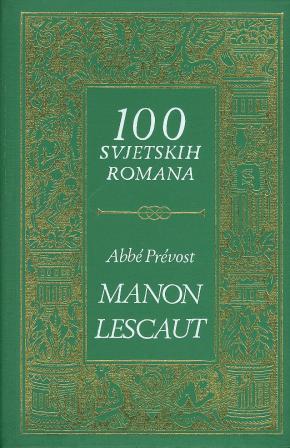 Abbe Prevost: MANON LESCAUT
