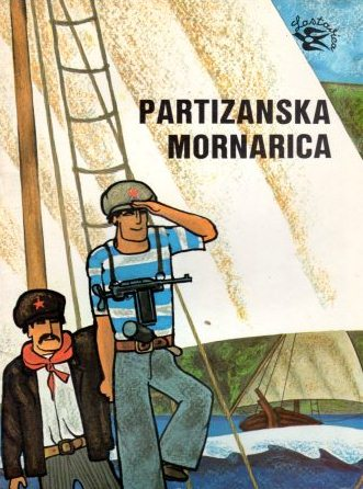 Ahmet Hromadžić: PARTIZANSKA MORNARICA