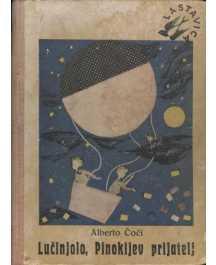 Alberto Cioci: LUČINJOLO, PINOKIJEV PRIJATELJ