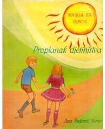 Ana Vuković Nana: PROPLANAK DJETINJSTVA