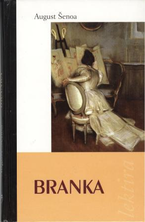 August Šenoa: BRANKA