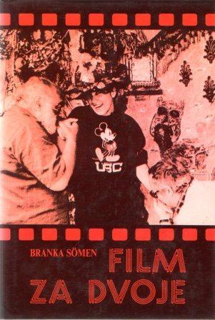 Branka Somen: FILM ZA DVOJE
