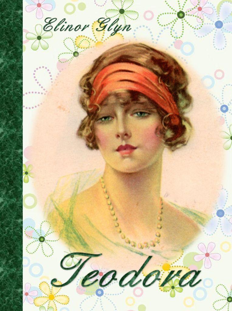 Elinor Glyn: TEODORA