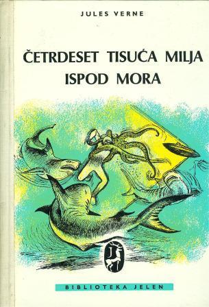 Jules Verne: ČETRDESET TISUĆA MILJA ISPOD MORA