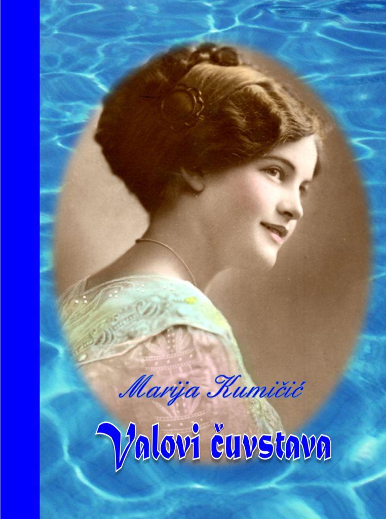 Marija Kumičić: VALOVI ČUVSTAVA