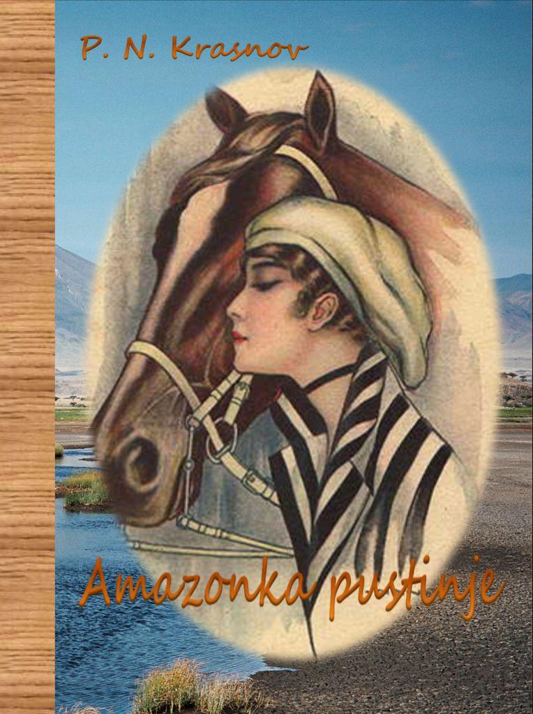 P. N. Krasnov: AMAZONKA PUSTINJE