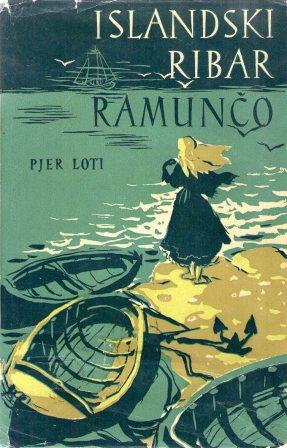 Pierre Loti: ISLANDSKI RIBAR / RAMUNČO