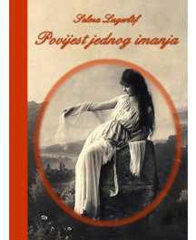 Selma Lagerlof: POVIJEST JEDNOG IMANJA