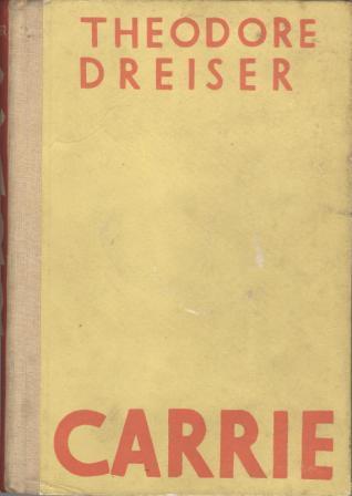 Theodore Dreiser: CARRIE