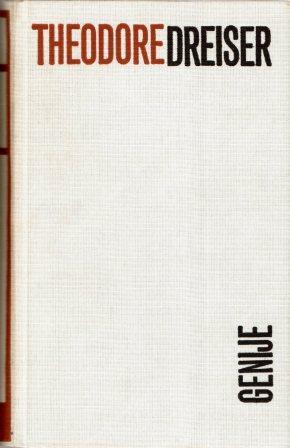 Theodore Dreiser: GENIJE