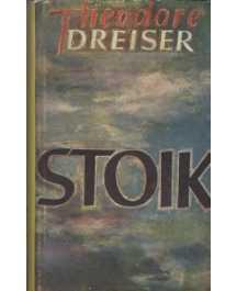Theodore Dreiser: STOIK
