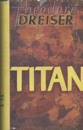 Theodore Dreiser: TITAN