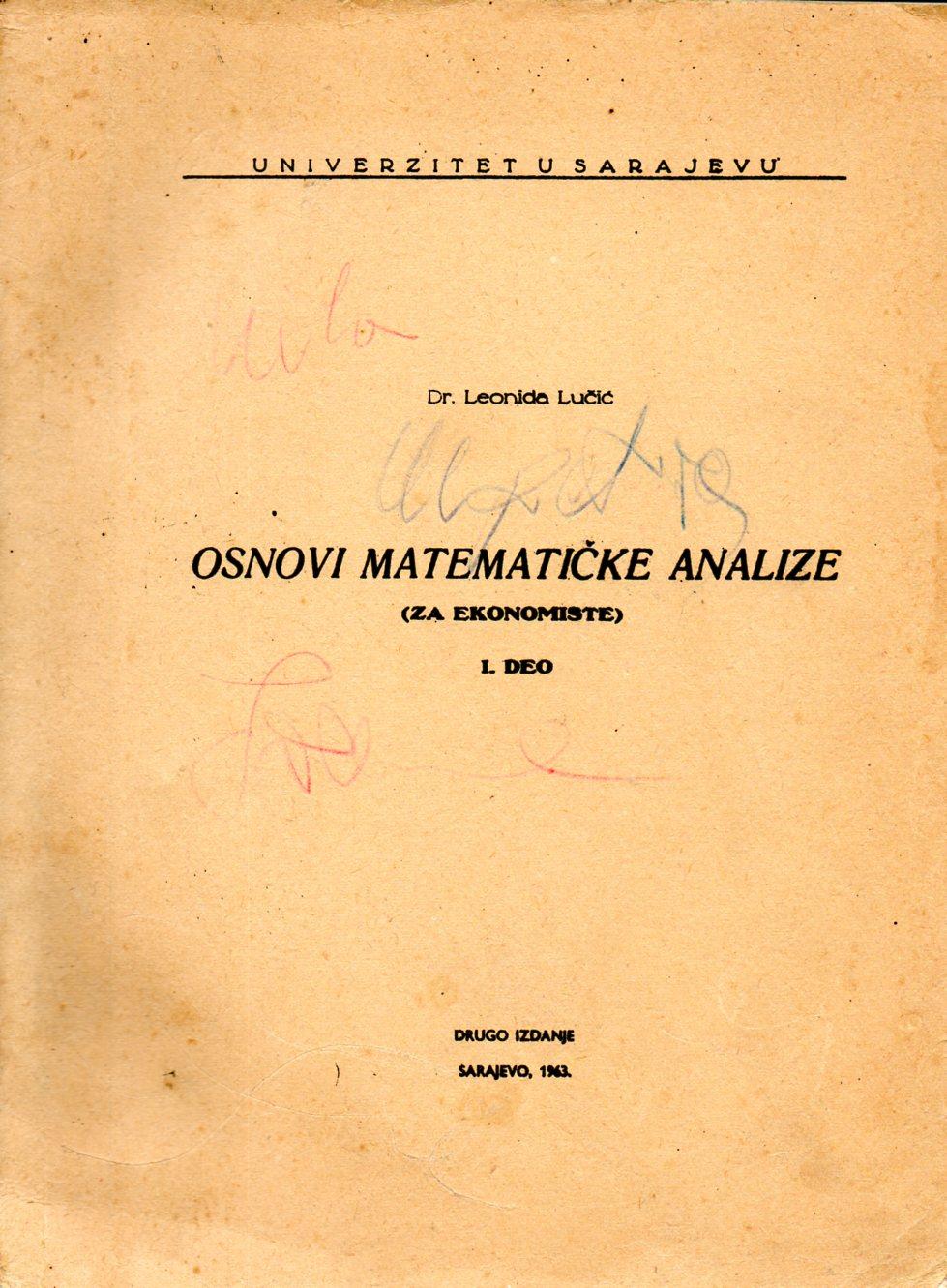 Leonida Lučić: OSNOVI MATEMATIČKE ANALIZE (za ekonomiste) I.