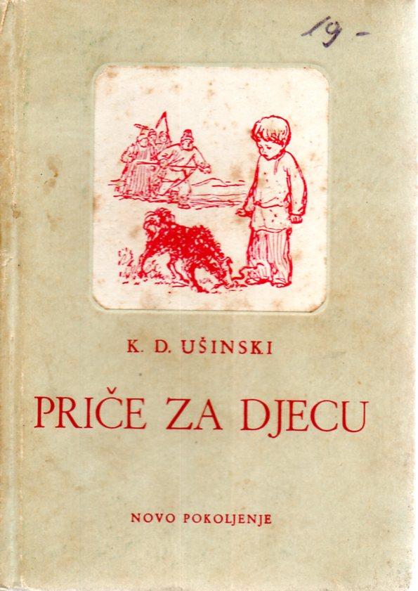 K. D. Ušinski: PRIČE ZA DJECU