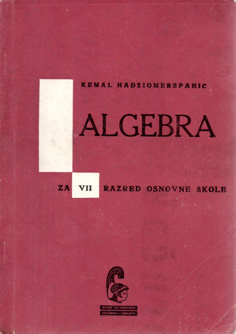 Kemal Hadžiomerspahić: ALGEBRA