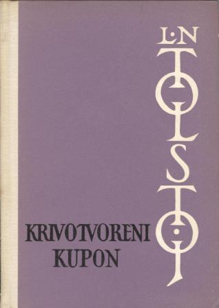 Lav N. Tolstoj: KRIVOTVORENI KUPON