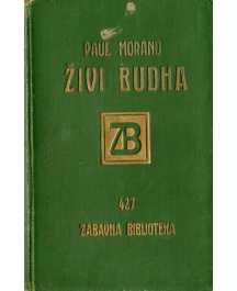 Paul Morand: ŽIVI BUDHA