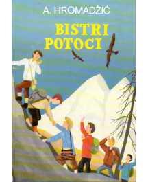 Ahmet Hromadžić: BISTRI POTOCI