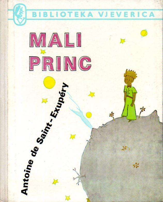 Antoine de Saint-Exupery: MALI PRINC