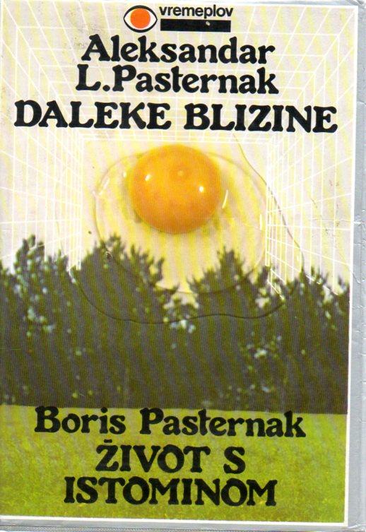 Aleksandar L. Pasternak: DALEKE BLIZINE
