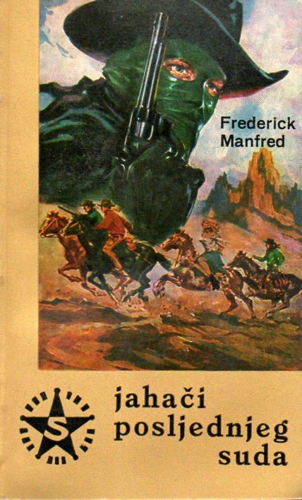 Frederick Manfred: JAHAČI POSLJEDNJEG SUDA
