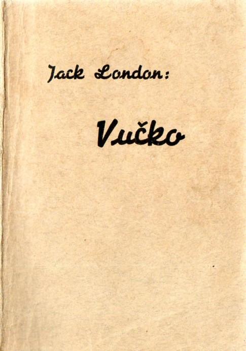 Jack London: VUČKO