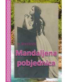 Velimir Deželić: MANDALJENA POBJEDNICA