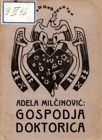 Adela Milčinović: GOSPODJA DOKTORICA