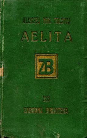 Aleksej Tolstoj: AELITA