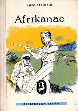 Anto Staničić: AFRIKANAC