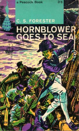 C. S. Forester: HORNBLOWER GOES TO SEA
