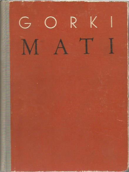 Maksim Gorki: MATI